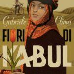 Gabriele Clima presenta Fiori di Kabul