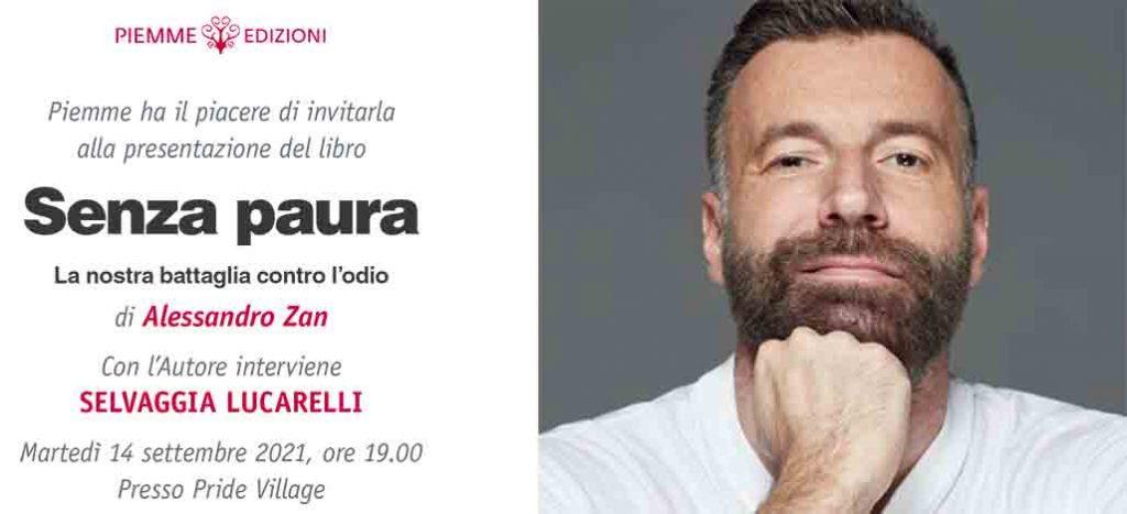 "Alessandro Zan presenta al Pride Village ""Senza Paura"""